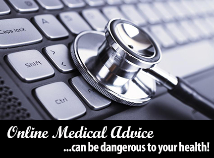 Health Bitz Online Medical Advice Can Be Dangerous To Your
